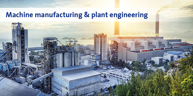 Machine manufacturing & plant engineering